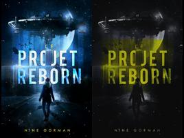 Le Projet Reborn by avengeur