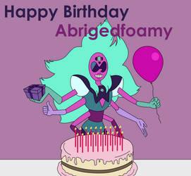 Happy Birthday Abrigedfoamy