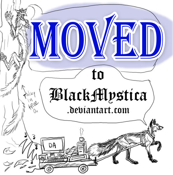 MOVED to BlackMysticA by MysticWolfy