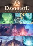 Dawngate Chronicles Update!