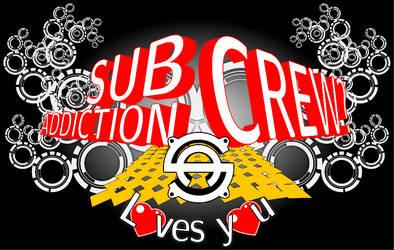 Subaddiction Crew loves you