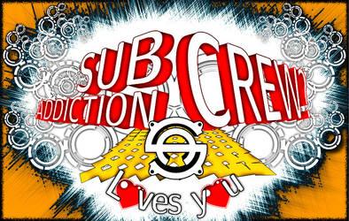 Subaddiction Crew loves you II
