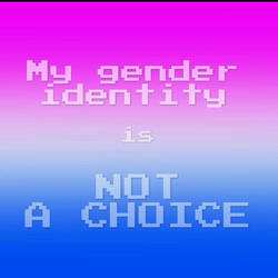 My gender identity is not a choice 2