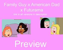 Family Guy x American Dad x Futurama Commission pr by futanaricatlover