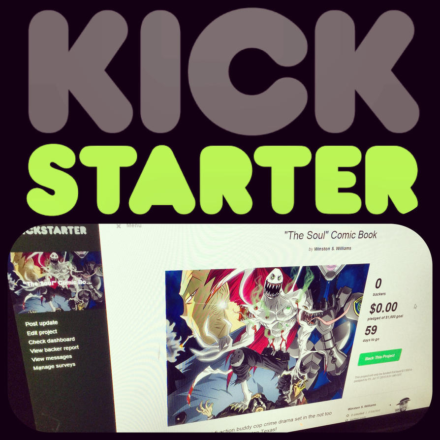 The Soul Kickstarter Campaign by WinstonWilliams