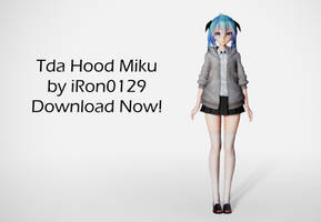 Tda Hood Miku DL! Model download! by iRon0129