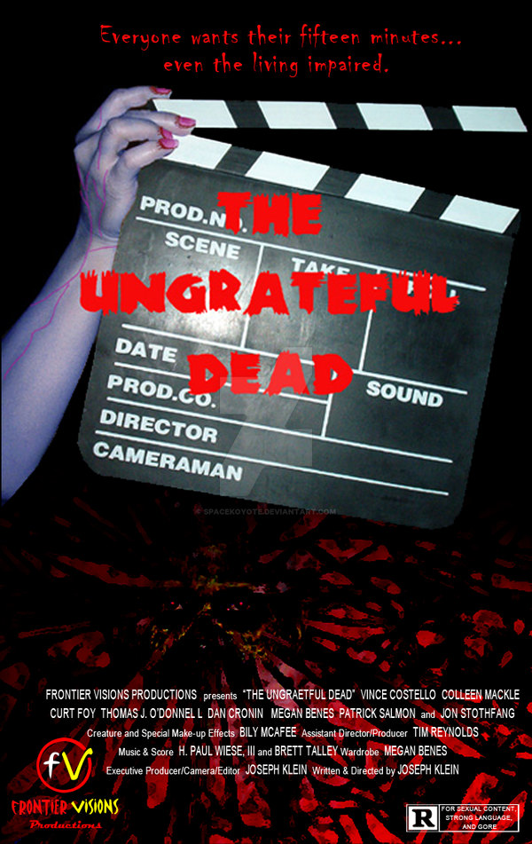 The Ungrateful Dead - Movie Poster by SpaceKoyote