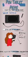 Pen Tablet Meme