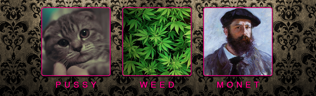 Pussy Weed Monet