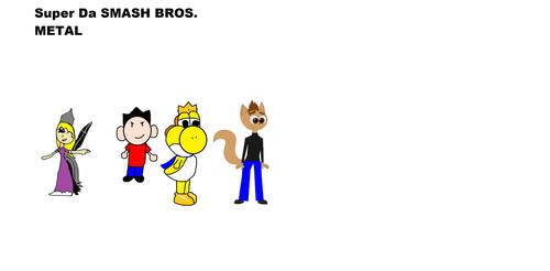 super Da smash bros Metal by Yoshikingmaster