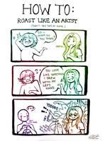 Roast Like An Artist by Lexidus