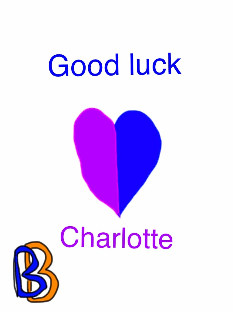 Good luck for Charlotte by BenBandicoot