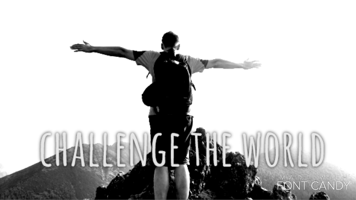 Challenge the world by reni700