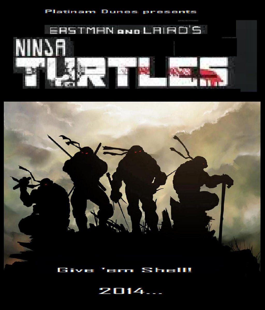 Ninja Turtles movie poster by NuvaPrime on DeviantArt