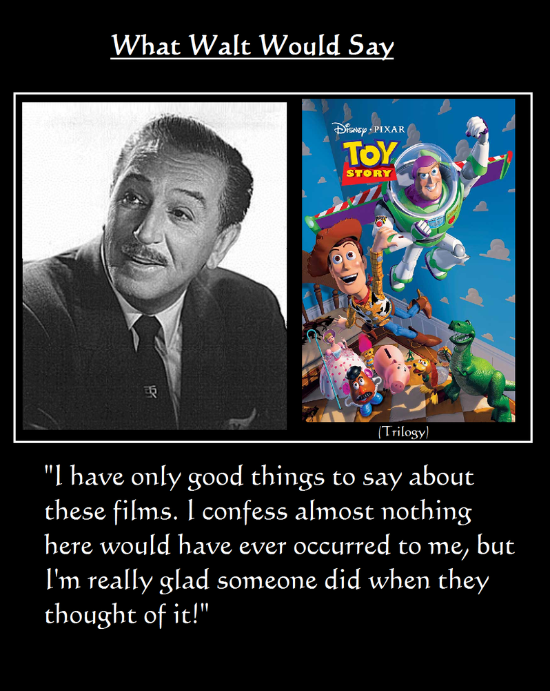 What Walt Would Say#5-ToyStory1-3 by NuvaPrime