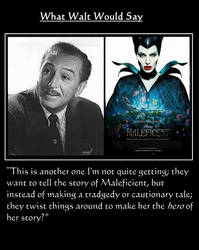What Walt Would Say#145-Maleficent by NuvaPrime