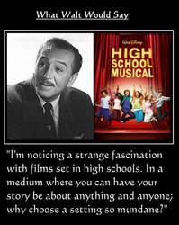 What Walt Would Say#173-HighSchoolMusical