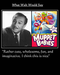 What Walt Would Say#174-MuppetBabies