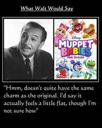 What Walt Would Say#175-MuppetBabiesReboot