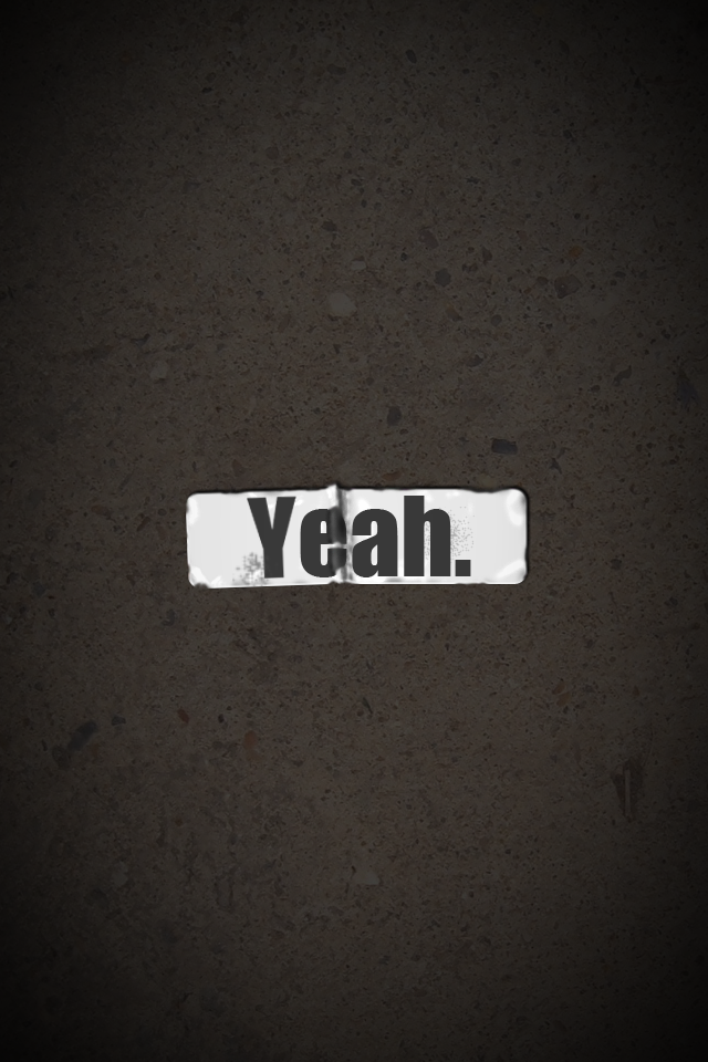 Yeah. iPhone 4 Wallpaper by simso