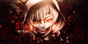 I Fear Nothing - Kaneki Ken