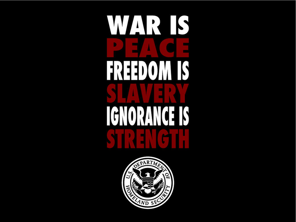 peace slavery strength by Satansgoalie on DeviantArt War Is Peace Freedom Is Slavery Ignorance Is Strength