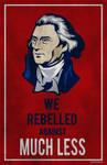 we rebelled