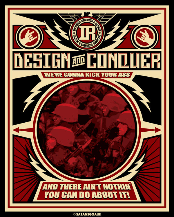 design and conquer by Satansgoalie