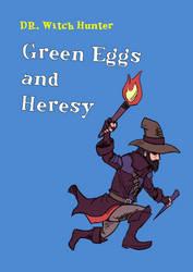 Green Eggs and Heresy by RhorseAnon