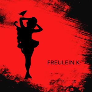 FreuleinK's Profile Picture