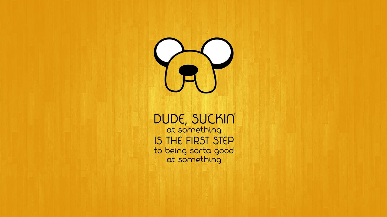 Love Dogs Quotes Wallpaper : Jake The Dog Quotes. QuotesGram