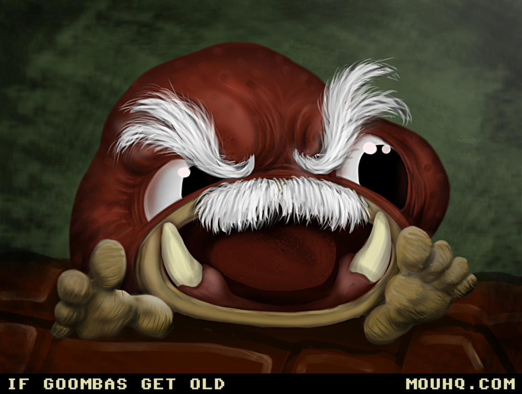 If Goombas Get Old and retire all Cranky Like by TheClawTheySay