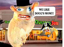 Those Quiznos mascots are mean by dawgmastas