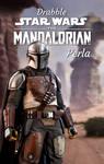 Drabble Star Wars Mandalorian by jajafilm