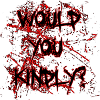 Would You Kindly Avatar by Uprisen257
