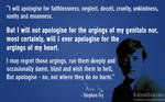 Epic quote by Stephen fry...