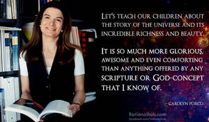 Awesome Carolyn Porco quote.. by rationalhub