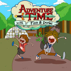 Adventure Time with Finn and Daniel