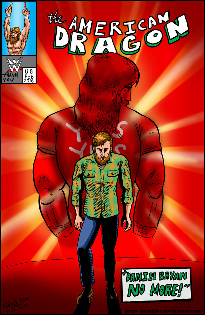 Daniel Bryan No More by jaredjlee