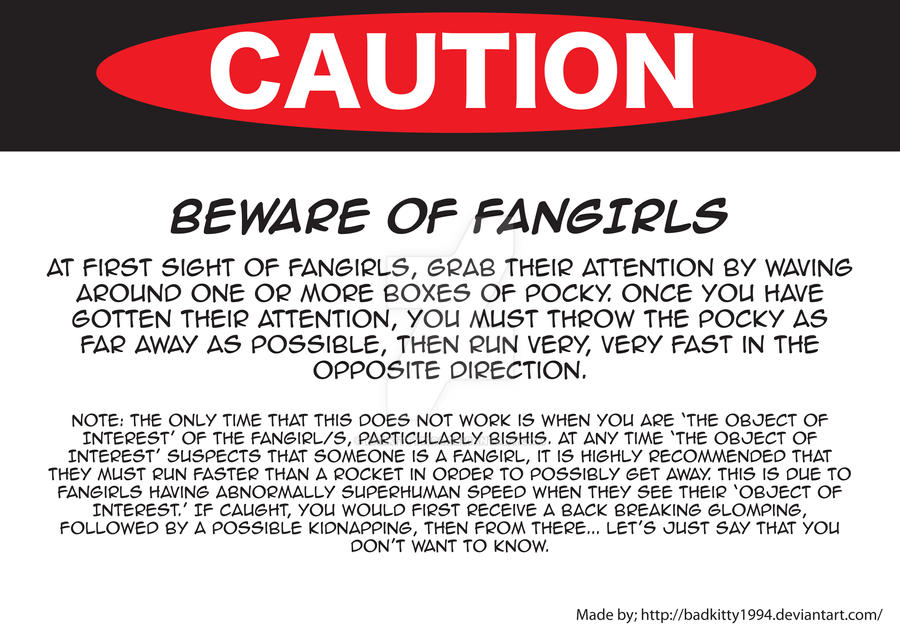 Beware of Fangirls by Badkitty1994