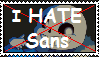 I HATE Sans stamp (Undertale) by OaktheMudwing