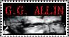 G.G. Allin stamp by WhiteBoneDemon