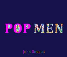 John Douglas POP MEN