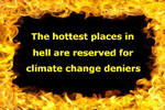 Hottest places in hell for climate change deniers