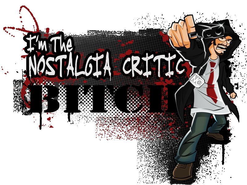 Im the Nostalgia Critic BITCH by MaroBot