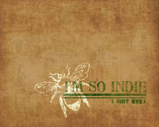 I'M SO INDIE by spazzbot