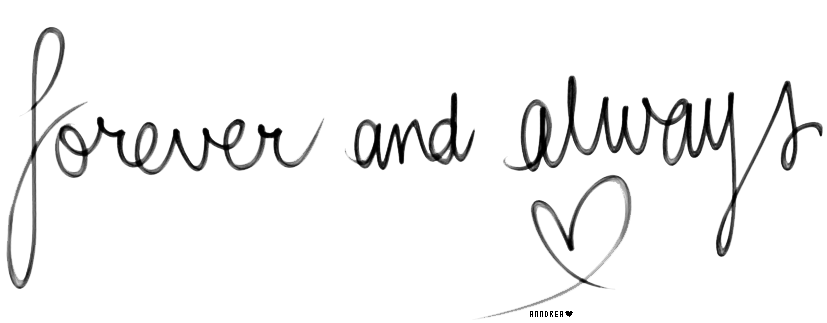 Text PNG: Forever and always  by JustAnndrea on DeviantArt