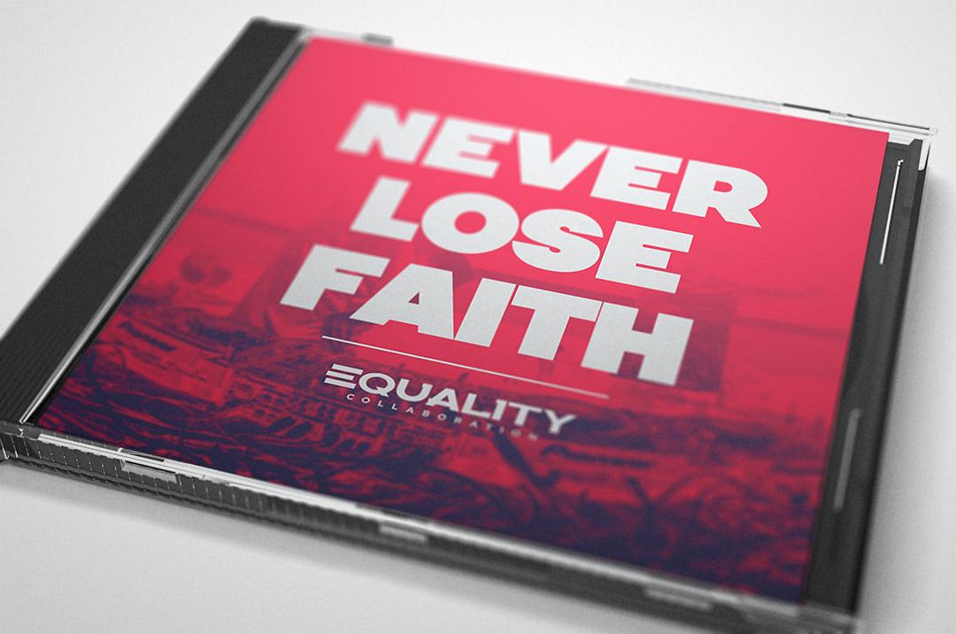 Equality Never Lose Faith CD Album Cover by HAZARDOS