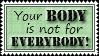 Your Body Stamp by mylastel