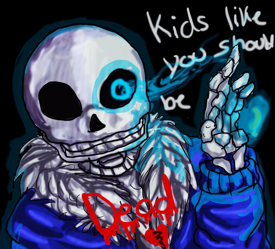 kids like you,should be DEAD by nubblebubble123